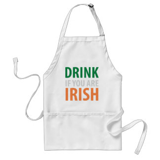 drink if you are irish adult apron