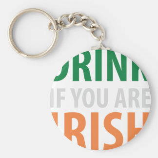 drink if you are irish keychains