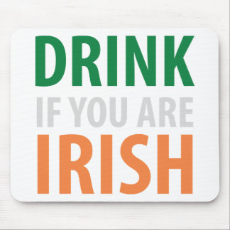 drink if you are irish mouse pads