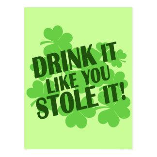 DRINK IT LIKE YOU STOLE IT POSTCARD