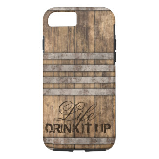"""DRINK IT UP"" Barrel Wood iPhone 8/7 Case"