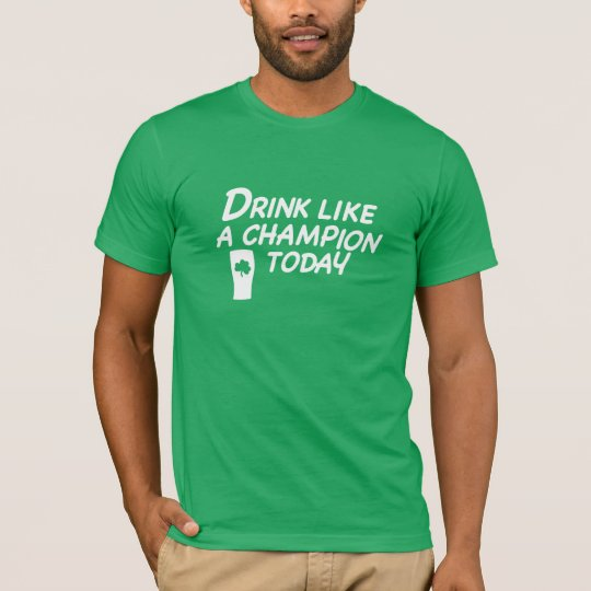 Drink Like A Champion T-shirt