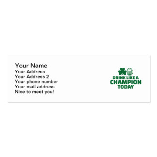 Drink like a champion today business cards