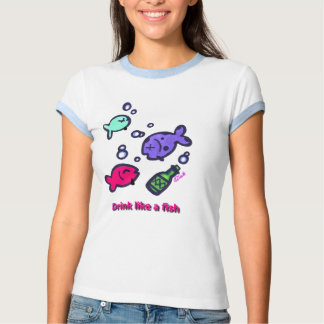 Drink Like A Fish Tee Shirt
