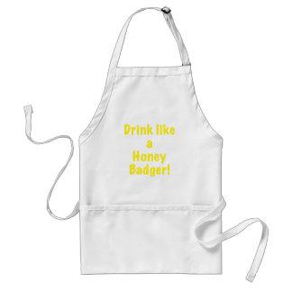 Drink like a Honey Badger Adult Apron