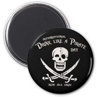 Drink Like a Pirate 2 Inch Round Magnet