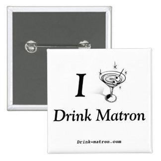 Drink Matron Buttons