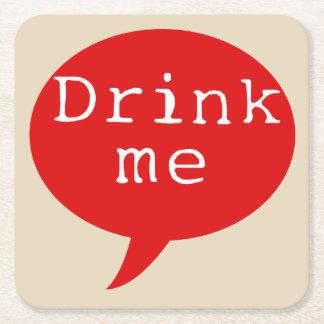 DRINK ME! (6) Coasters
