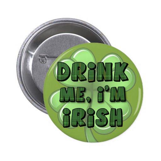 Drink Me, I'm Irish 2 Pin