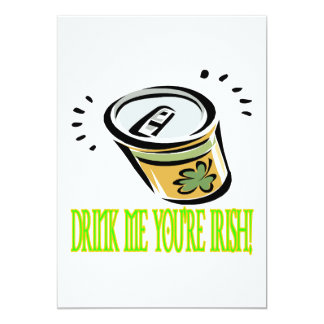 Drink Me Your Irish 5x7 Paper Invitation Card
