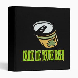 Drink Me Your Irish Binders