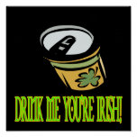 Drink Me Your Irish Poster