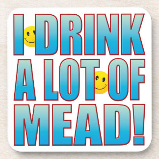 Drink Mead Life B Drink Coaster