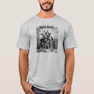 Drink Mead - Praise Odin T-Shirt