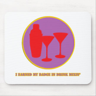 Drink Mixin Merit Badge Mouse Pad