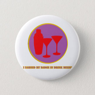 Drink Mixin Merit Badge Pinback Button