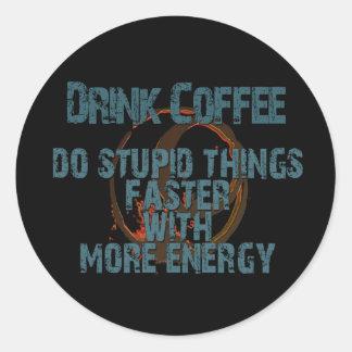 DRINK MORE COFFEE ROUND STICKER
