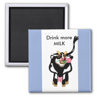Drink more MILK 2 Inch Square Magnet