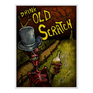 """DRINK OLD SCRATCH"" POSTER"