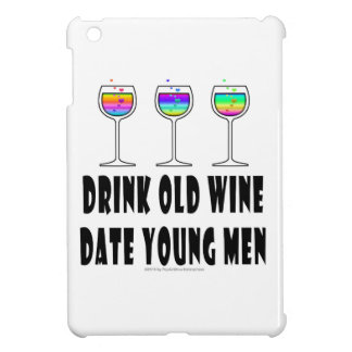 DRINK OLD WINE - DATE YOUNG MEN iPad MINI CASE