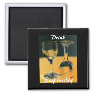 Drink Responsibly 2 Inch Square Magnet