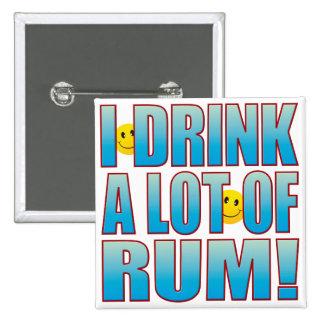 Drink Rum Life B Pinback Button