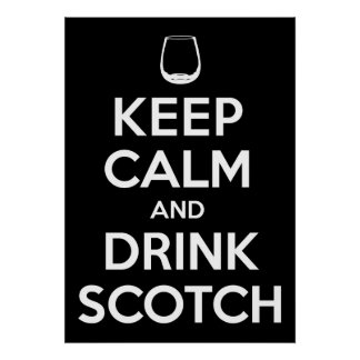 Drink Scotch Poster