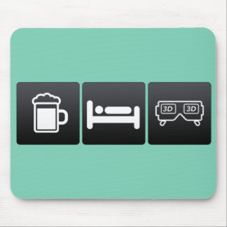 Drink, Sleep and 3d Movies Mouse Pad