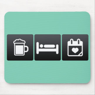Drink, Sleep and Mother�s Day Mouse Pad