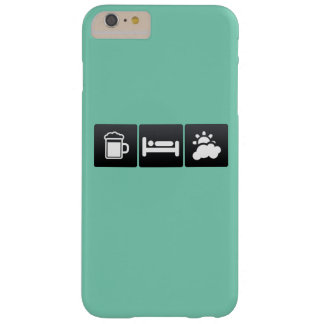 Drink, Sleep and Partly Cloudy Weather Barely There iPhone 6 Plus Case