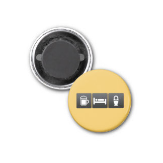 Drink, Sleep and restrooms 1 Inch Round Magnet