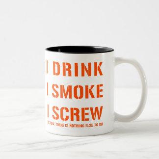 Drink Smoke & Screw Two-Tone Coffee Mug