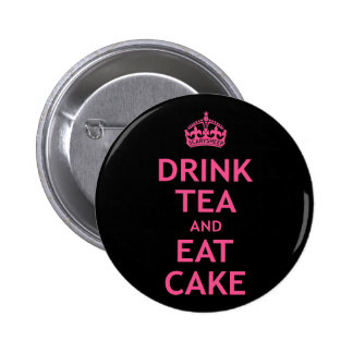 Drink Tea and Eat Cake Button