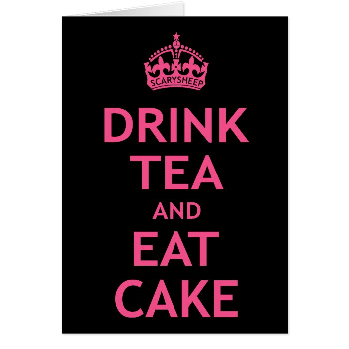 Drink Tea and Eat Cake Card