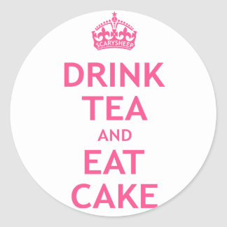 Drink Tea and Eat Cake Classic Round Sticker