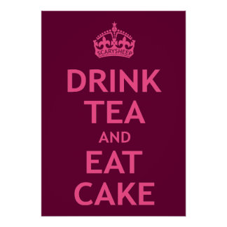 Drink Tea and Eat Cake Print