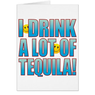 Drink Tequila Life B Card