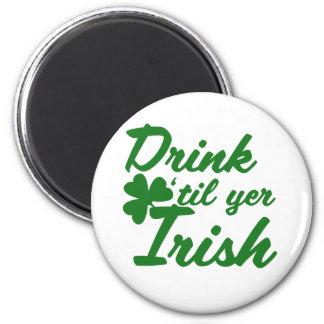 Drink til yer Irish Magnet