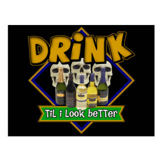 Drink Till I Look Better Beer T-shirts Gifts Postcard
