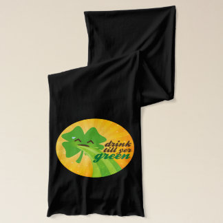 Drink 'Till Yer Green - Funny St. Patrick's Day Scarf