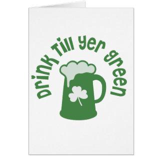 Drink Till Yer Green Irish Card