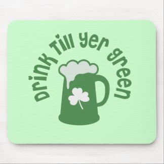 Drink Till Yer Green Irish Mouse Pad