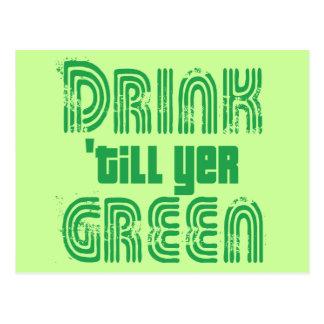 Drink 'till yer Green! Postcard