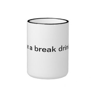 Drink till you drop ringer mug