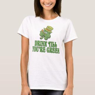 Drink Till You're Green T-Shirt