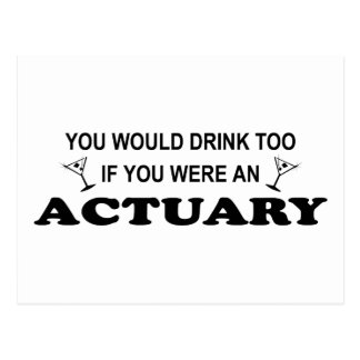 Drink Too - Actuary Postcard