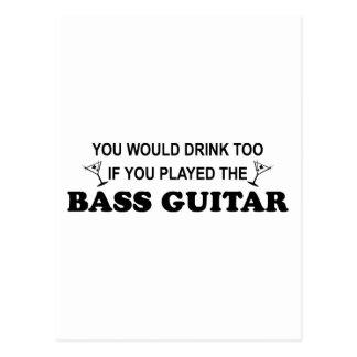 Drink Too - Bass Guitar Postcard