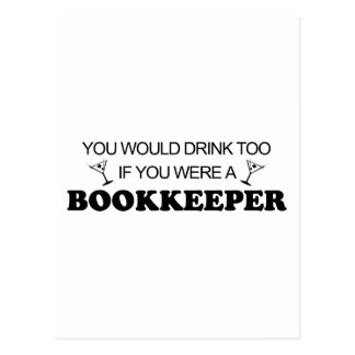 Drink Too - Bookkeeper Postcard