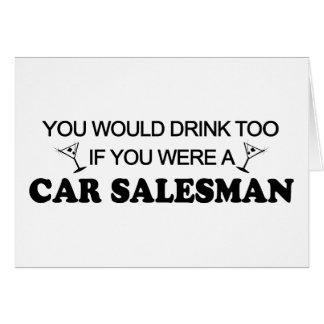 Drink Too - Car Salesman Card