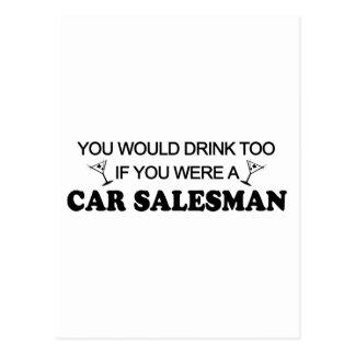 Drink Too - Car Salesman Postcard